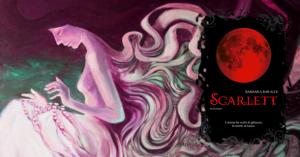 Recensione: Scarlett di Barbara Baraldi