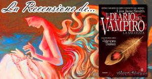Recensione: Il diario del Vampiro – La Salvezza di Lisa J. Smith