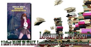 """Libri a """"Km 0"""": Numero sconosciuto di Giulia Besa"""