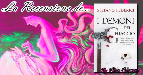 Recensione: I demoni del Ghiaccio di Stefano Federici