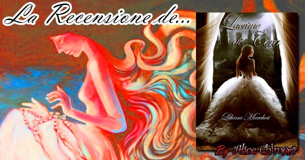 Recensione: Lacrime di Cera di Liliana Marchesi