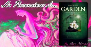 Recensione: Garden – Il giardino alla fine del mondo di Emma Romero