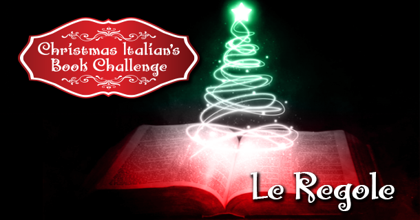 Christmas Italian's Book Challenge: Le Regole