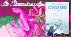 Recensione: Crossed – La Fuga di Ally Condie