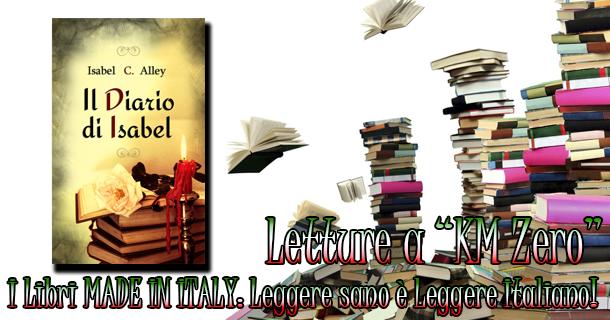 """Libri a """"Km 0"""": Il diario di Isabel di Isabel C. Alley"""