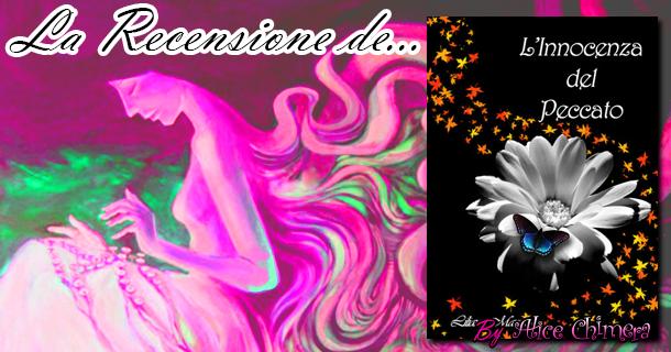Recensione: L'innocenza del Peccato di Liliana Marchesi