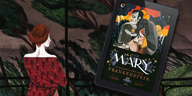 Mary la ragazza che creò Frankenstein