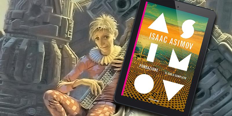 Fondazioni di Isaac Asimov